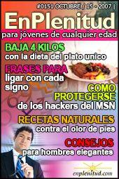Baja 4 kilos con la dieta del plato unico, Frases para ligar con cada signo, Como protegerse de los hackers del MSN, Recetas naturales contra el olor de pies, Consejos para hombres elegantes y mucho más en la Revista EnPlenitud Nº 151
