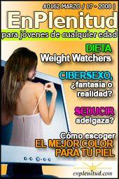 Dieta Weight Watchers Cibersexo, ¿fantasía o realidad?  Seducir adelgaza? Cómo escoger el mejor color para tu piel y mucho más en la Revista EnPlenitud Nº 162