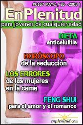 Dieta anticelulitis  Horóscopo de la seducción Los errores de las mujeres en la cama Feng Shui para el amor y el romance y mucho más en la Revista EnPlenitud Nº 167