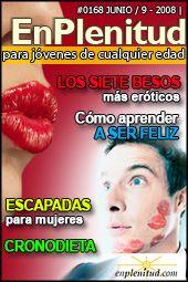 Los siete besos más eróticos  Cómo aprender a ser feliz Cronodieta Escapadas para mujeres y mucho más en la Revista EnPlenitud Nº 168