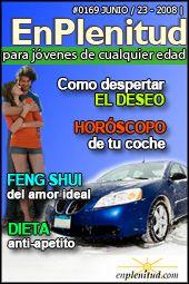 Dieta anti-apetito Como despertar el deseo Horoscopo de tu coche Feng shui del amor ideal y mucho más en la Revista EnPlenitud Nº 169