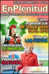 Cómo organizar tus metas de vida en el 2010 Decoracion de Navidad Dieta de las frutas Viajes para solteros y mucho más en la Revista EnPlenitud Nº 206