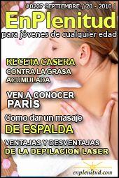 Como dar un masaje de espalda, Receta casera contra la grasa acumulada, Ven a conocer París, Ventajas y desventajas de la depilacion laser y mucho más en la Revista EnPlenitud Nº 227