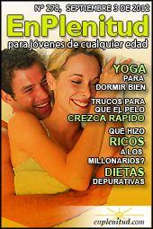 10 formas de ganar dinero extra, Dieta para bajar 8 kilos, Donde encontrar ideas para un negocio en Internet, Yoga para bajar la panza y mucho más en la Revista EnPlenitud Nº 278