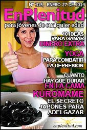 10 ideas para ganar dinero extra, Yoga para combatir la depresion, Cuanto hay que durar en la cama, Kuromame, el secreto japones para adelgazar y mucho más en la Revista EnPlenitud Nº 315