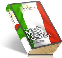 Curso de Italiano: L'Italiano Senza Aiuto