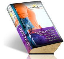 LaDieta DASH (Abordajes Dietarios para Detener la Hipertensión)