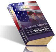 Guía paso a paso para estudiar en los Estados Unidos (Estudiantes Graduados)