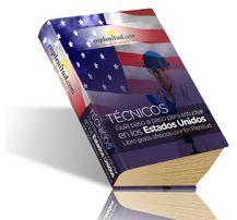 Guía paso a paso para estudiar en los Estados Unidos (Técnicos)