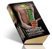 Hernia de disco lumbar: guía para el paciente