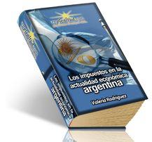 Los impuestos en la actualidad económica argentina  -  Libro digital gratis de EnPlenitud.com