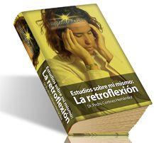 Estudios sobre mi mismo: La retroflexión