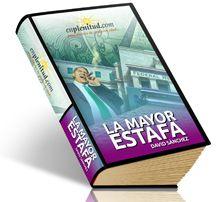 La mayor estafa-  Libro digital gratis de EnPlenitud.com