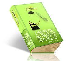 Libérese del pasado, sea feliz -  Libro digital gratis de EnPlenitud.com