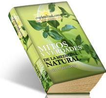 Mitos y verdades de la medicina natural