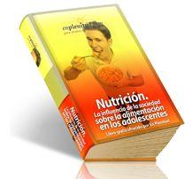 Nutrición. La influencia de la sociedad sobre la alimentación en los adolescentes
