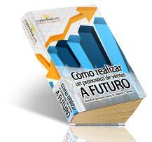 Cómo realizar un pronostico de ventas a futuro