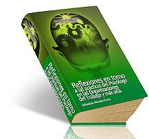 Reflexiones en torno a las prácticas del Psicólogo en las Organizaciones del Trabajo y más allá.