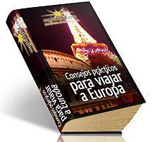 Consejos prácticos para viajar a Europa