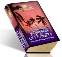 Guía de actividades y Diversión en Miami