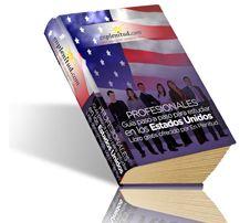 Guía paso a paso para estudiar en los Estados Unidos (Profesionales)