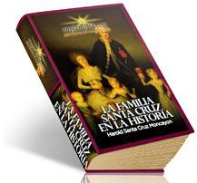 La Familia Santa Cruz en la Historia